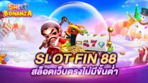 SLOT FIN 88